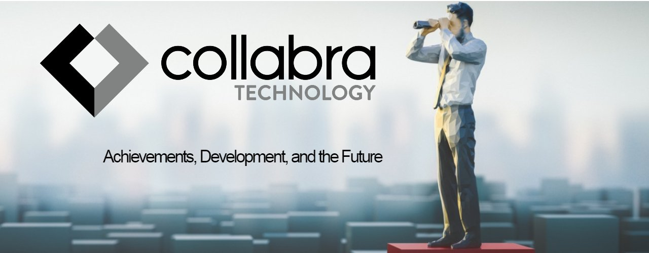 Collabra Technology - Moving Forward